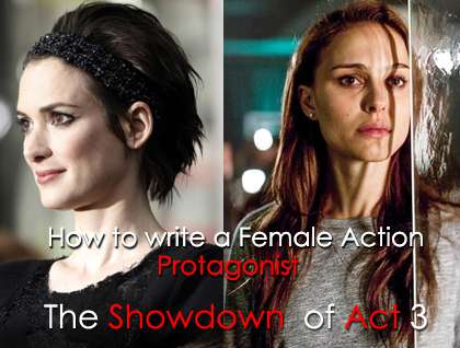 How to write a Female Action Protagonist part 5.