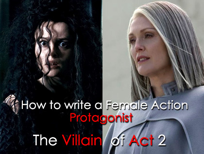How to write a Female Action Protagonist part 4.